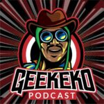 46 geekeko podcast
